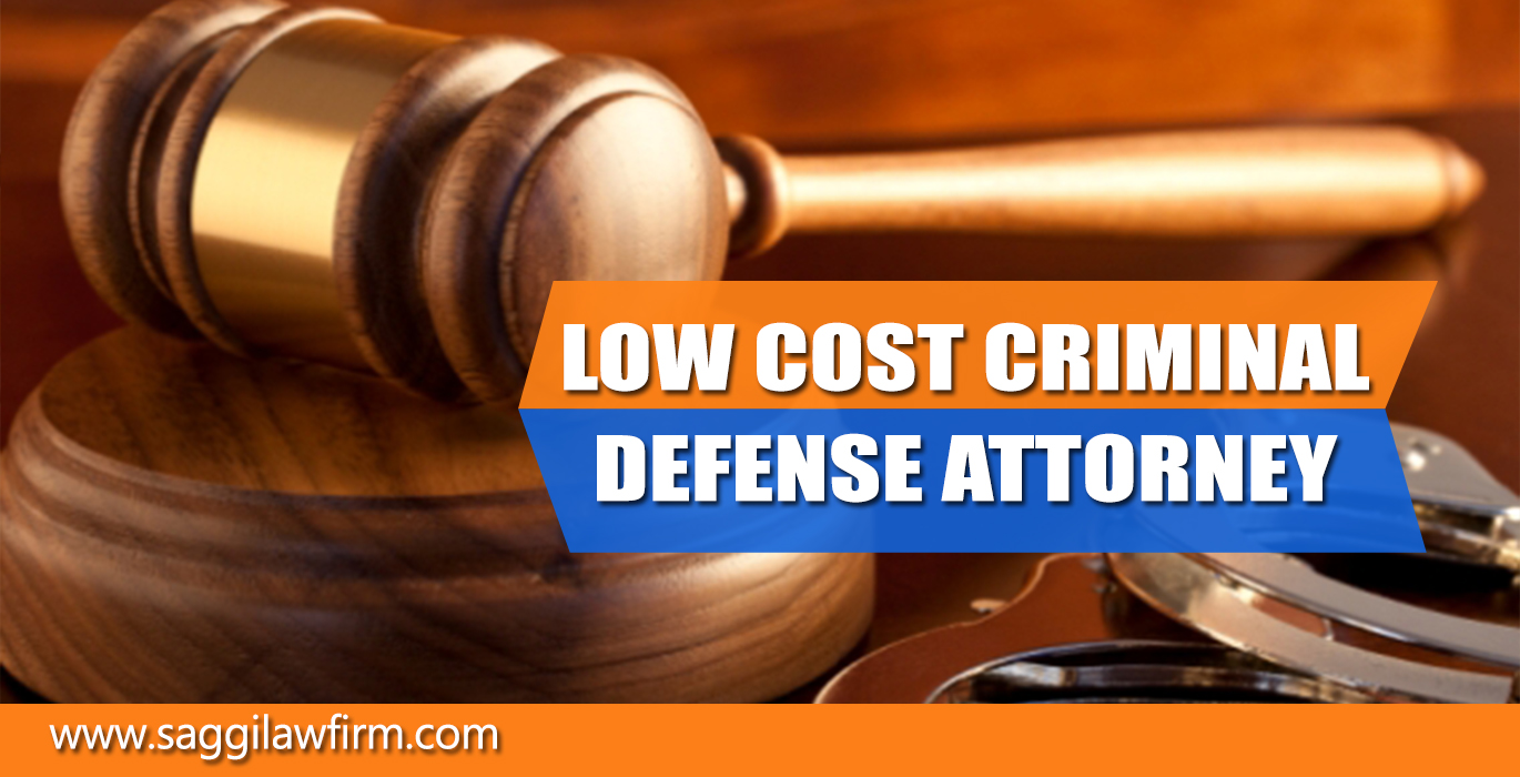 Low Cost Criminal Defense Attorney